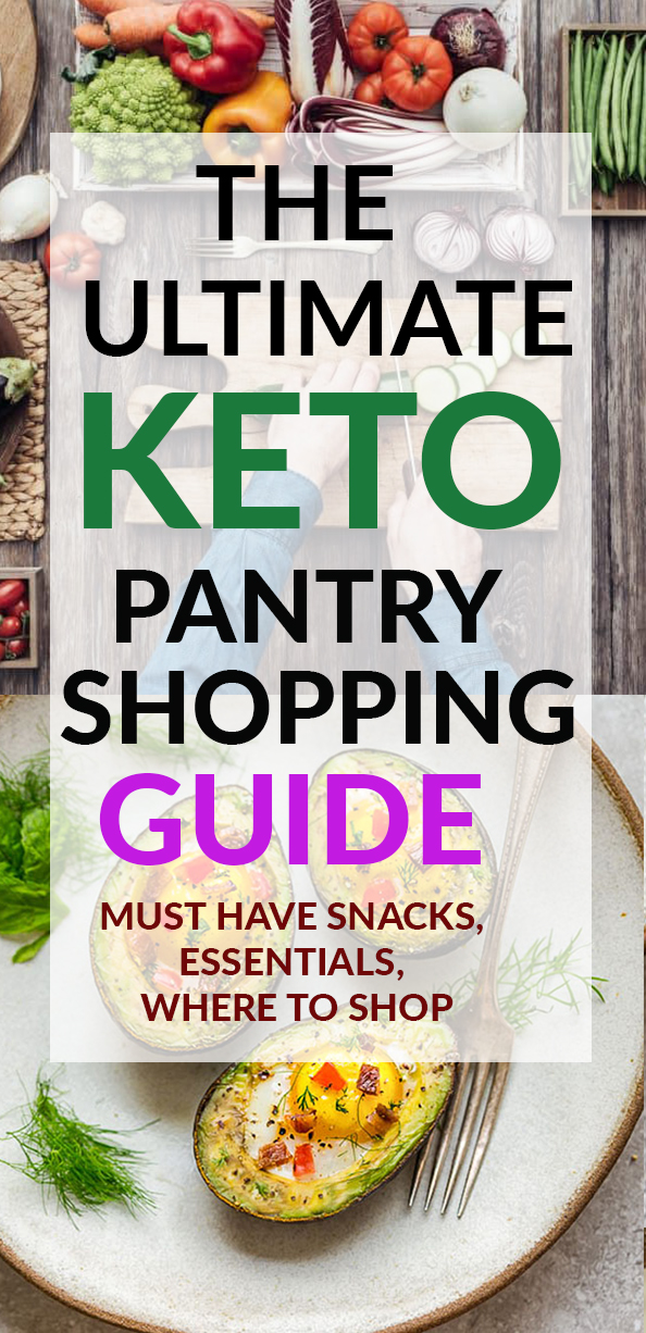 The Ultimate Keto Pantry Shopping Guide - includes printable list of basic essentials, best snacks, supplements, online sites & grocery stores for beginners